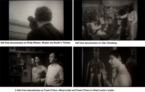 four stills from Moore documentaries. clockwise from top left: Philip Whalen and Rodin's 'Thinker'; Allen Ginsberg gesturing at a painting; shirtless Alfred Leslie pointing and smoking next to Frank O'Hara; Alfred Leslie in front of artwork of a person