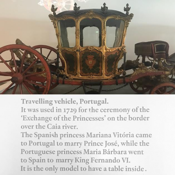 "Carriage used to transport women in the ""Exchange of the Princesses."""