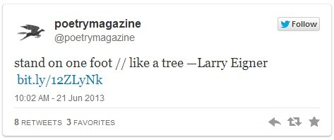 """stand on one foot // like a tree"" -- Larry Eigner bit.ly/12ZLyNk"