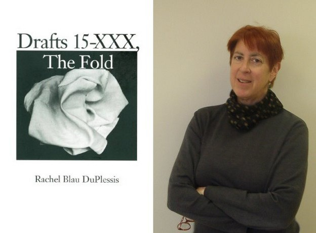 "Rachel Blau DuPlessis's ""Drafts 15–XXX: The Fold"" (1997); DuPlessis, photo by Me"