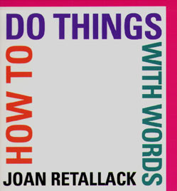 Joan Retallack:  cover of How to Do Things with Words
