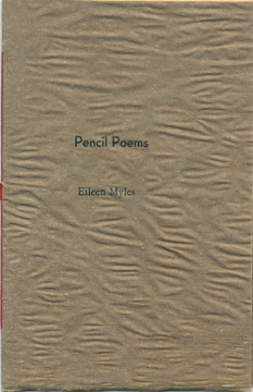 Chax Press book by Eileen Myles, featuring rough handmade St. Armand paper.